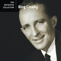 The Definitive Collection — Bing Crosby