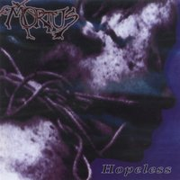 Hopeless — Mortus