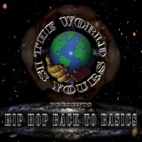 The World Is Yours: Hip Hop, Back to Basics — сборник