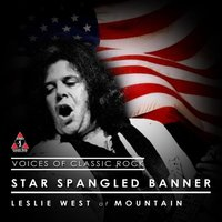 Star Spangled Banner (feat. Leslie West) — Voices Of Classic Rock