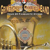 Your 20 Favourite Hymns — Grimethorpe Colliery Band