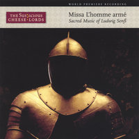 Missa L'homme Arme — The Suspicious Cheese Lords