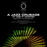 A Jazz Crusade 3rd and 4th Chapter — Infrared