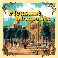 Pleasant Moments — Marc Reift Philharmonic Wind Orchestra
