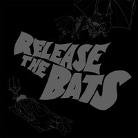 Release the Bats: The Birthday Party as Heard Through the Meat Grinder of Three One G — сборник