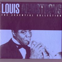 The Essential Collection — Louis Armstrong