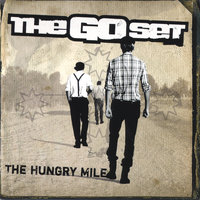 The Hungry Mile — The Go Set