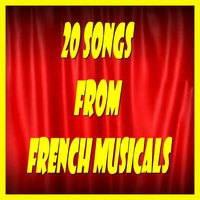 20 Songs From French Musicals — сборник