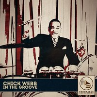 In the Groove — Chick Webb