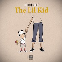 The Lil Kid — Kidd Keo