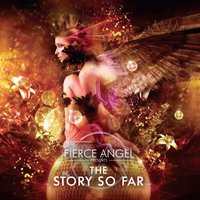 Fierce Angel Presents the Story so Far — сборник