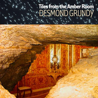 Tiles from the Amber Room — Desmond Grundy