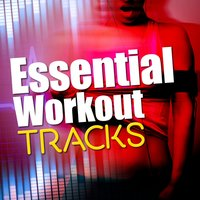 Essential Workout Tracks — Workout Buddy, Workout Crew, Workouts, Workout Buddy|Workout Crew|Workouts