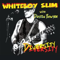 Diversity — Whiteboy Slim