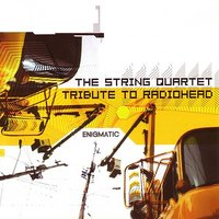 The String Quartet Tribute to Radiohead:Enigmatic — Vitamin String Quartet