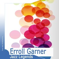Jazz Legends: Erroll Garner — Erroll Garner
