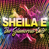 The Glamorous Life (Re-Recorded) - Single — Sheila E