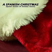 A Spanish Christmas — Hits Unlimited