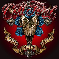 Love Hope Faith — Colt Ford