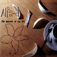 The Summer of My Life — Alfa-d
