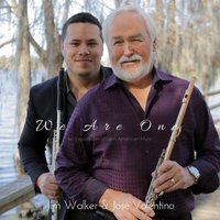 We Are One: An Exploration of Latin American Music — Jim Walker & José Valentino