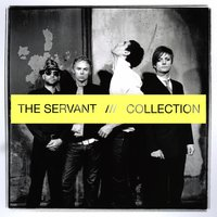 Collection — The Servant