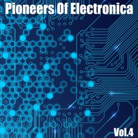 Pioneers of Electronica, Vol. 4 — сборник