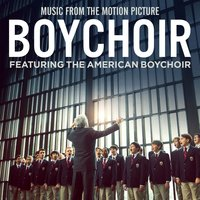Boychoir (Music From The Motion Picture) — The American Boychoir
