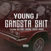 Gangsta Shit — Youngj