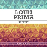Kentucky — Louis Prima