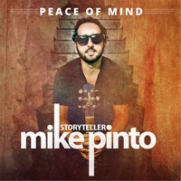 Peace of Mind — Mike Pinto
