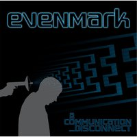 A Communication Disconnect — Evenmark