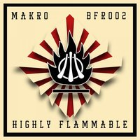 Highly Flammable — Makro