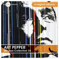 My Jazz Collection 35 (4 Albums) — Art Pepper
