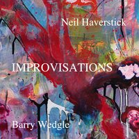 Improvisations — Neil Haverstick & Barry Wedgle