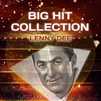 Big Hit Collection — Lenny Dee