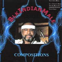 Compositions — BlkIndianMale