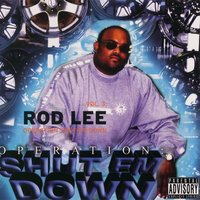 Vol. 3: Operation Shut Em Down — Rod Lee