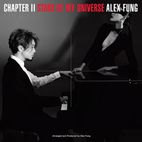 Chapter II - Stars Of My Universe — Alex Fung