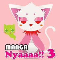 Nyaaaa!! 3 — Manga Project