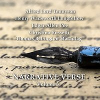 Narrative Verse - Vol 3 — David Shaw-Parker, Sean Barrett, Christina Rossetti, Edgar Allan Poe, Henry Wadsworth Longfellow, Henry Wadsworth Longfellow, Christina Rossetti, Edgar Allan Poe, Sean Barrett & David Shaw-Parker