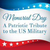 Memorial Day: A Patriotic Tribute to the US Military — сборник