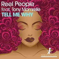 Tell Me Why — Tony Momrelle, Reel People