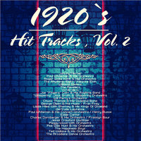1920`s Hit Tracks , Vol. 2 — сборник