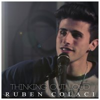 Thinking Out Loud — Ruben Colaci