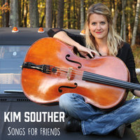 Songs for Friends — Kim Souther