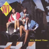 It's About Time — SWV