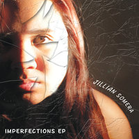 Imperfections EP — Jillian Somera