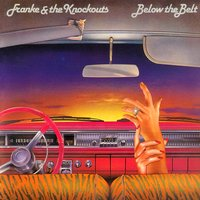 Below the Belt — Franke & The Knockouts
