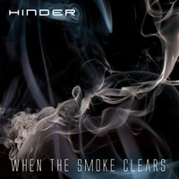 When The Smoke Clears — Hinder